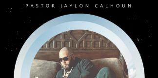 Pastor Jaylon CAlhoun - Wake Up Blessed