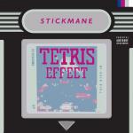 Stickmane - Stickmane Presents: The Tetris Effect