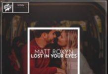 Matt Roxyn - Lost in your Eyes