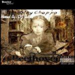 Slay Choppo - Beethoven