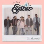 The Band Esther - Die Loving You