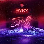 Dyez - Sexy