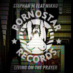Stephan M - Living on the Prayer