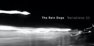 The Rain Dogs - Variations (i)