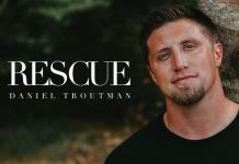 Daniel Troutman - Rescue