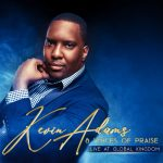 Kevin Adams & Voices of Praise - Live at Global Kingdom