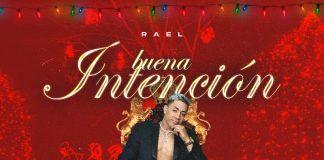 Yo Soy Rael - Buena Intencion (Rael)