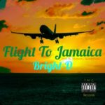 Bright-D - Flight To Jamaica