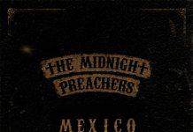 The Midnight Preachers - Mexico