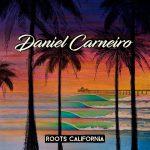 Daniel Carneiro - Roots California