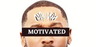 Cife Man - Motivated