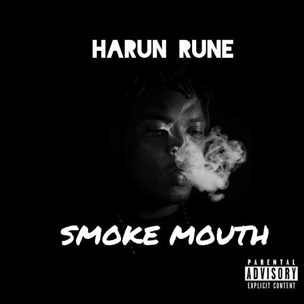 Harun Rune - Smoke Mouth