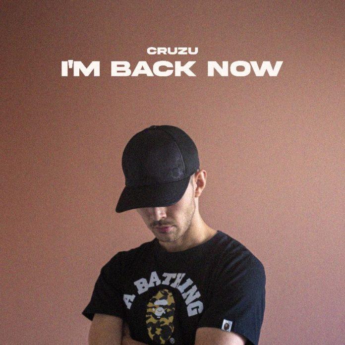 Cruzu - I'm Back Now