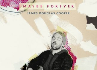 James Douglas Cooper – Maybe Forever