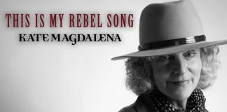 Kate Magdalena - This Is My Rebel Song