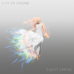 City of Sound - Silent Empire