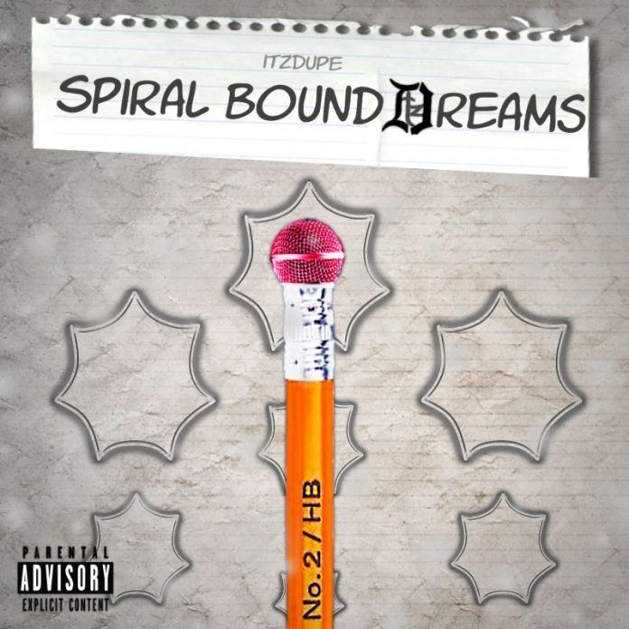 ItzDupe - Spiral Bound Dreams