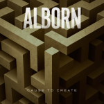 Alborn - Cause To Create