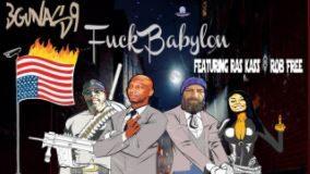 3Gunas9 - Fuck Babylon feat. Ras Kass & Rob Free