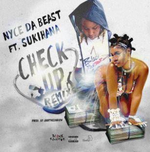 Nyce Da Beast - Check Up Remix