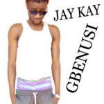 Jay Kay - Gbenusi