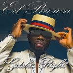 Ed Brown - Getchu Right