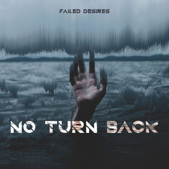 Failed Desires - No Turn Back