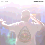 Redd King - Karaoke Night