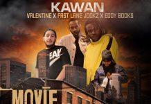 Kawan ft Valentine, Fastlane Jookz & Eddy Books - Movie on the Block