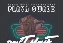Playa Swade - Don't Move