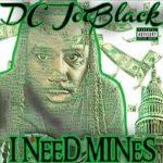 Dc Joeblack - I need mines