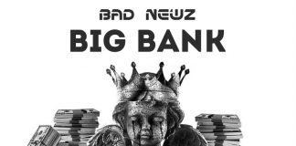 Bad Newz - Big Bank