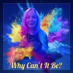 Michelle A. Jones - Why Can't It Be?