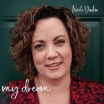 Nicole Yunker - My Dream