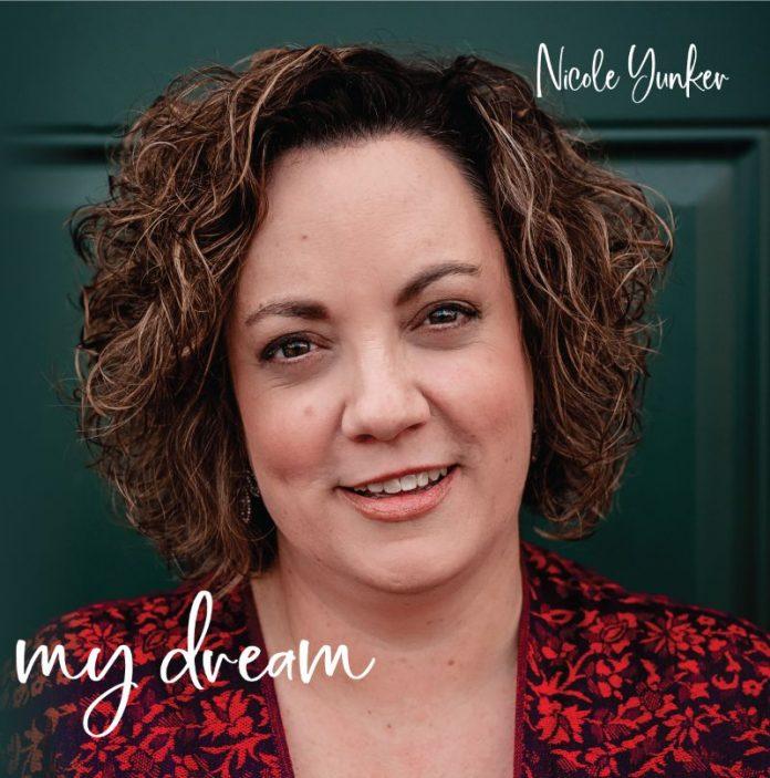 Nicole Yunker - My Dream