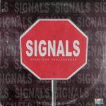 Operation Underground - Signals