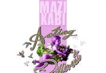 Mazi KaBi - Acting Different
