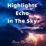 Steen Rylander - Highlights Echo In The Sky
