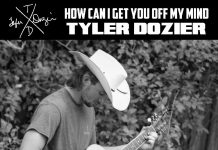 Tyler Dozier - How Can I Get You off My Mind