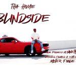 ThaHomie - Blindside
