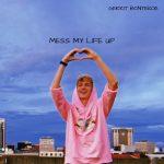 Gerrit Bontekoe - Mess My Life Up