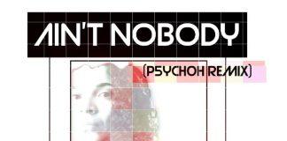 DJ G-String - Ain't Nobody (P5YCH0H Remix)
