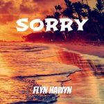 Flyn Hawyn - Sorry