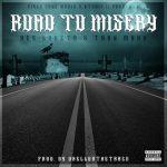 Dee Lokzta - Road To Misery feat. Trav Moox