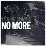 Burak Bacio - No More
