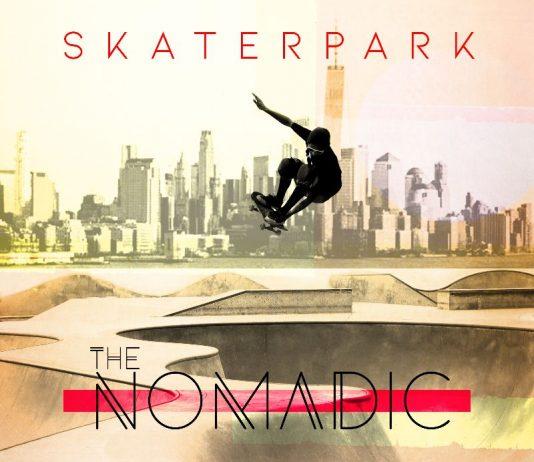 The Nomadic - Skaterpark