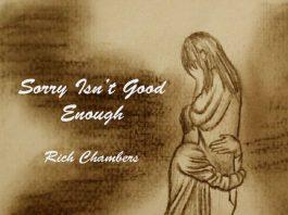 Rich Chambers - Sorry Isn't Good Enough