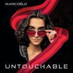 Maro DēLo - Untouchable
