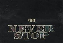 PayFre$ho - Never Stop
