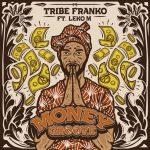 Tribe Franko - Money Groove